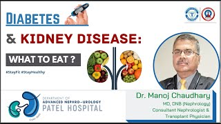 Diabetes & Kidney Disease: What to Eat? || Diet Tips for Kidney Patient || Dr Manoj Chaudhary