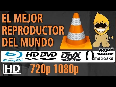 [VLC] El Mejor Reproductor de Vídeos MP4 | H.264 | Blu Ray | MKV | DVD | MP3 [HD]