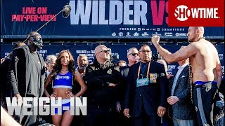 Wilder vs. Fury: Weigh-In | Dec. 1 on SHOWTIME PPV