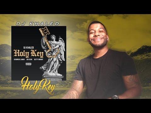 DJ Khaled - Holy Key Feat. Kendrick Lamar, Big Sean & Betty Wright(Reaction/Review) #Meamda