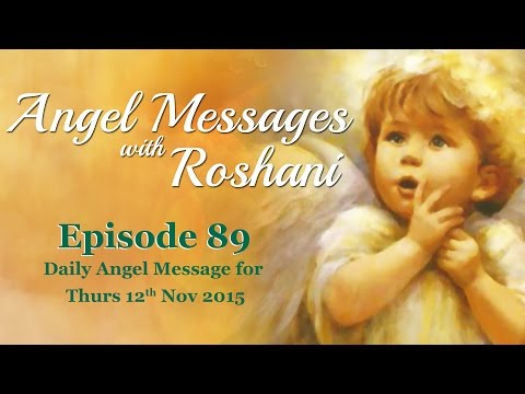 Episode 89 - Daily Angel Message for 12th Nov Thursday 2015