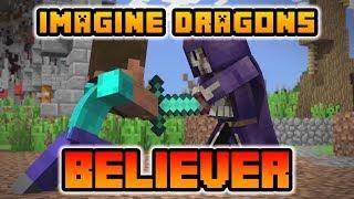 "Download Lagu Believer - Imagine Dragons ""Minecraft Cover Minecraft Animation and Videos"" (Lyrics) Gratis STAFABAND"