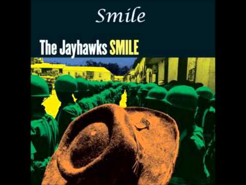Jayhawks - Smile
