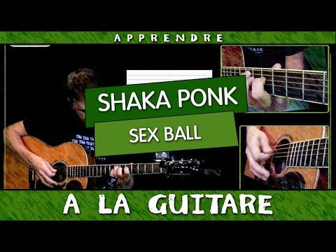 Apprendre Shaka Ponk - Sex Ball à la guitare