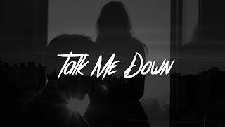 Download Lagu Troye Sivan - Talk Me Down (Lyrics) Gratis STAFABAND