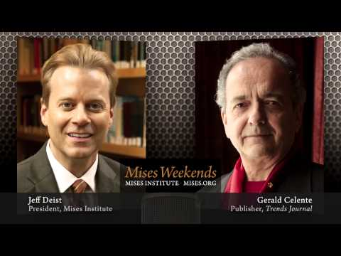 Gerald Celente – Mises Weekend with Jeff Deist – May 28, 2014