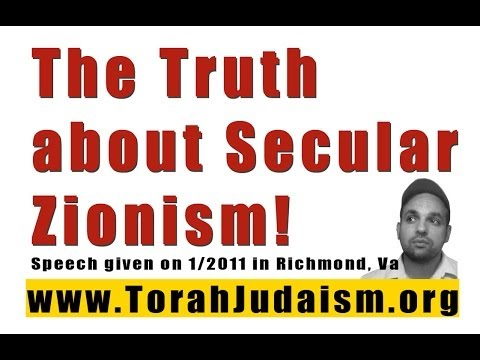 The Truth about Secular Zionism!