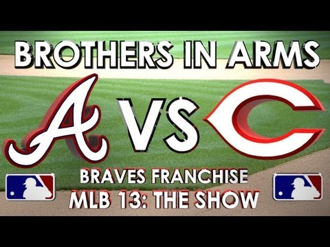 BROTHERS IN ARMS - Atlanta Braves vs. Cincinatti Reds - Franchise Mode - EP 17 MLB 13 The Show