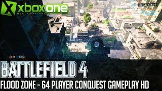 BATTLEFIELD 4 FLOOD ZONE 64 Player Xbox One Multiplayer Gameplay (28-12) HD