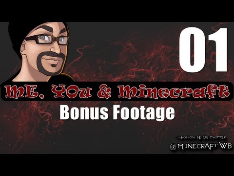 Ep 03 Me, You & Minecraft: Bonus Footage 01