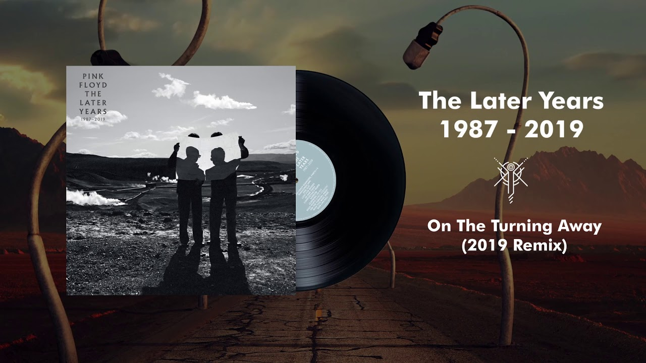 """Pink Floyd - """"On The Turning Away (2019 Remix)""""など7曲の試聴音源を公開 新譜「The Later Years (1987-2019)」5CD/6Blu-Ray/5DVD/7inchx2 ボックスセット 2019年12月13日発売予定 thm Music info Clip"""