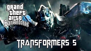 GTA San Andreas - Transformers 5 - Trailer (2017)