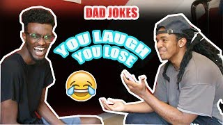 You Laugh, You Lose: DAD JOKES