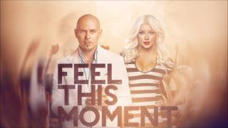 Pitbull - Feel This Moment (feat. Christina Aguilera) - Lyrics HD