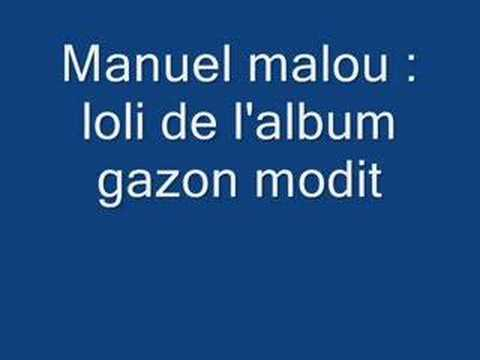 manuel malou: loli Video