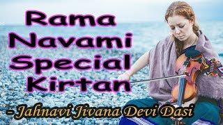 Ram Navami Special Kirtan by Jahnavi Harrison Rama Navami 2018