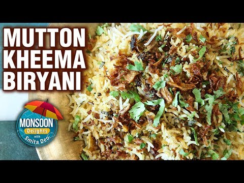 Keema Biryani Recipe - Quick & Simple Mutton Kheema Biryani - Monsoon Delights - Smita