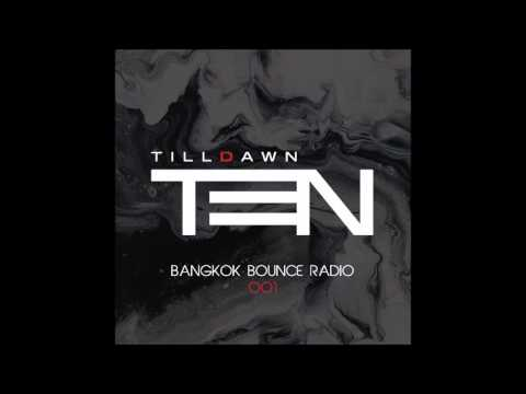 Bangkok Bounce Radio by TenTilldawn 001