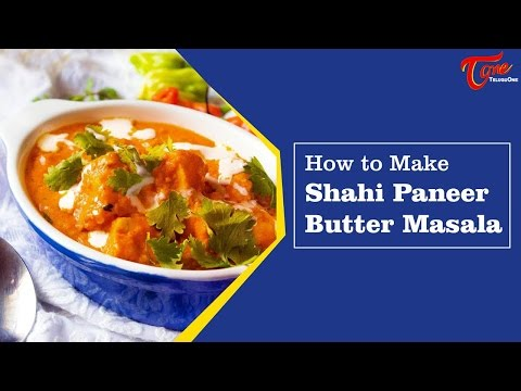 Paneer butter masala in telugu travel the world and for Awesome cuisine authors mallika badrinath