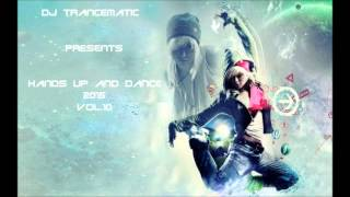 Techno 2015 - Best of Hands Up and Dance 2015 Vol. 10 (MegaMix)