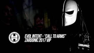 Evol Intent - Call To Arms (Zardonic 2017 VIP)