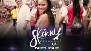 Skinny Fabulous Party Start Official Promo Audio 34 2018 Soca 34 Hd