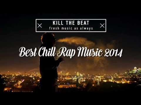 Top 10 Chill Rap Songs of 2014 That Will Make You Feel So High // Tracklist x Free Download
