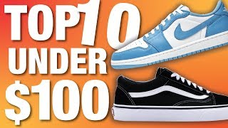 TOP 10 BEST Sneakers Under $100 of 2019