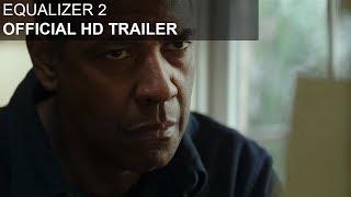 Equalizer 2 - HD Trailer