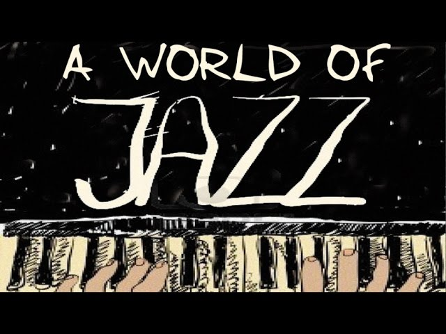 A World of Jazz - Jazz Piano World, 36 Great Tracks by The Greatest Jazz Pianists
