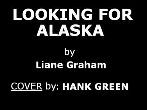 Hank Green - Looking For Alaska