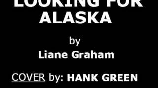 Looking for Alaska - Cover by Hank Green