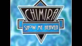 CHIMIRA - Show Me Heaven (Sosumi 12'' Mix) 1996