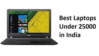 Best laptop under 25k/25000rs for gaming And work