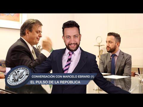 CONVERSACIÓN CON MARCELO EBRARD - EL PULSO DE LA REPÚBLICA