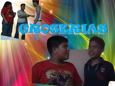 Groserias