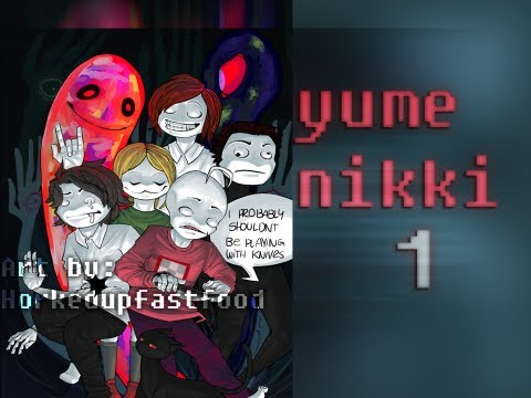 Cry Plays: Yume Nikki [P1]