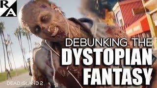 Right Angle - Debunking The Dystopian Fantasy - 12/15/17