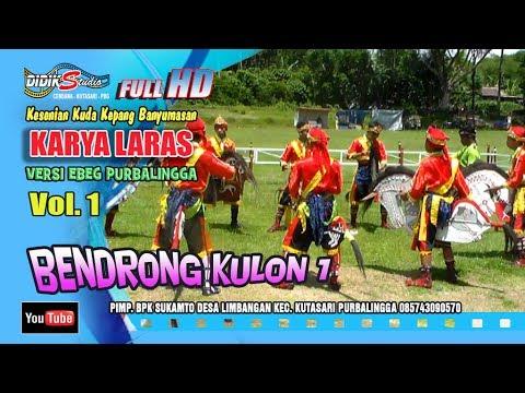 Ebeg Banyumasan # BENDRONG KULON ; Jaranan Kuda Lumping @ Karya Laras Volume 1