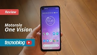 Motorola One Vision - Review Tecnoblog