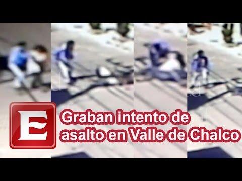 Graban Intento De Robo En Valle De Chalco