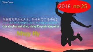 [Nhụy Hy 2018 Số 25] Cuộc sống bạn phải nỗ lực, nhưng đừng quên sống vui vẻ