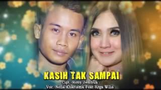 download lagu Nella Kharisma Ft.arga Wilis - Kasih Tak Sampai - gratis