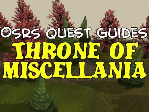 Old School RuneScape Quest Guides: Throne of Miscellania