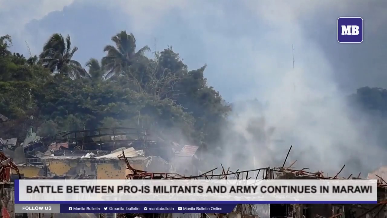 Battle between pro IS militants and army continues in Marawi
