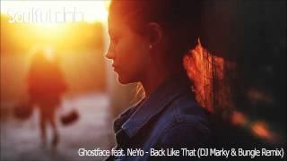 Ghostface feat. NeYo - Back Like That (DJ Marky & Bungle Remix)