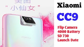Xiaomi Mi CC9 - Triple Flip Camera, Indisplay Fingerprint, Specs, Price, Launch Date | Mi CC9 🔥🔥