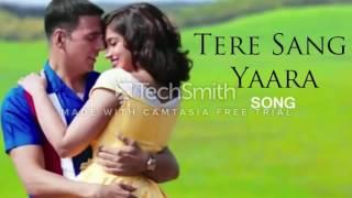 Tere Sang yara Atif Aslam Full Song   RUSTAM Movie 2016  akshay kumar