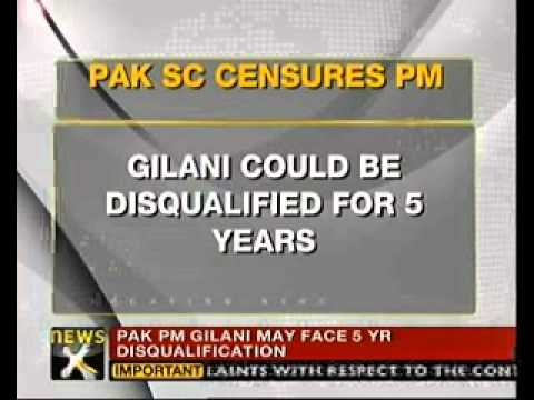 Pak PM Gilani to be disqualified for 5 years says SC