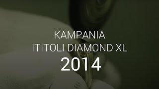 Ititoli Diamond XL - jak powstaje